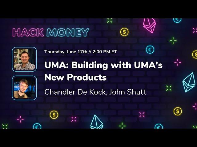 UMA: Building with UMA's New Products