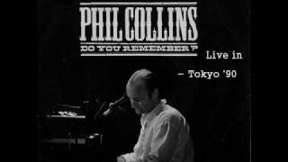 Phil Collins - Do You Remember - Tokyo