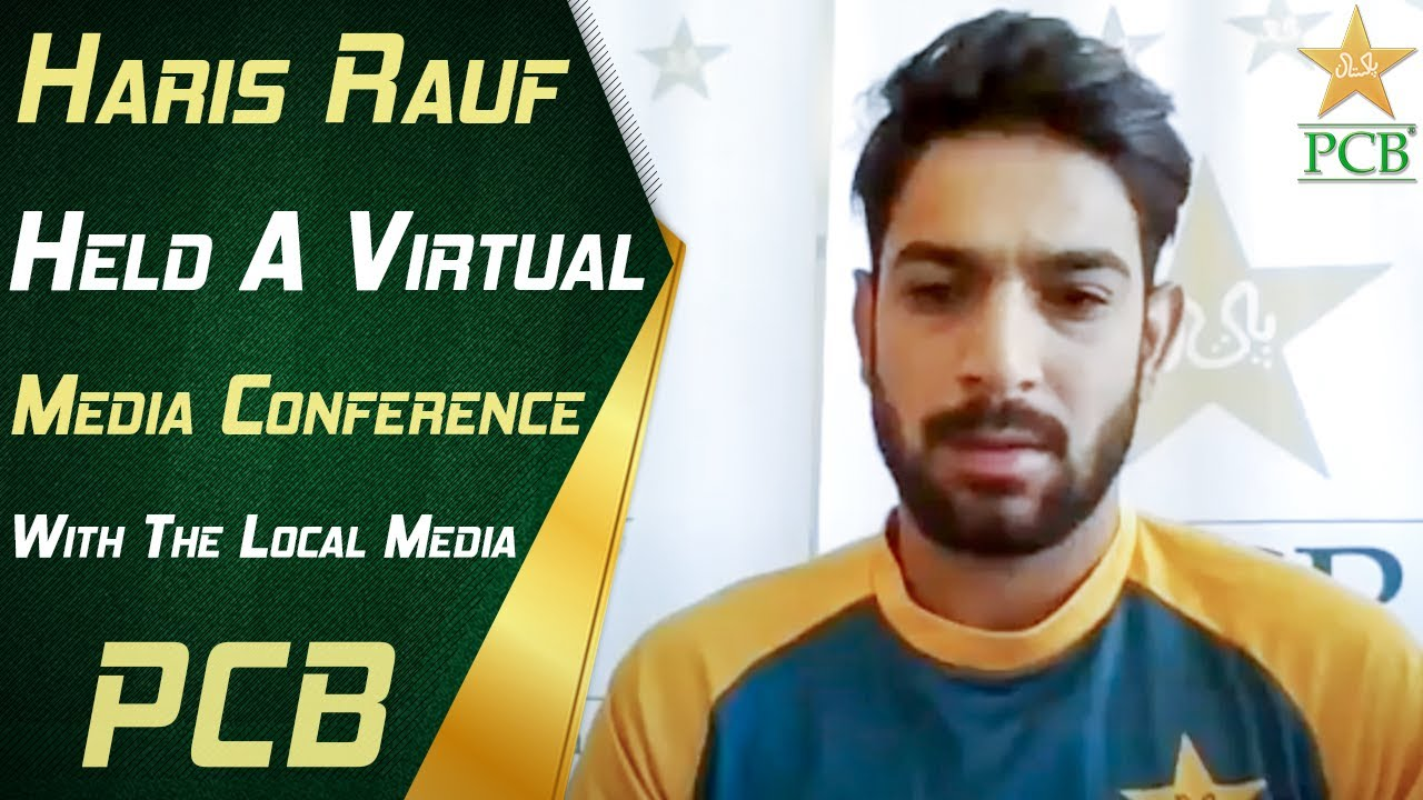 Haris Rauf Held A Virtual Media Conference With The Local Media | PCB