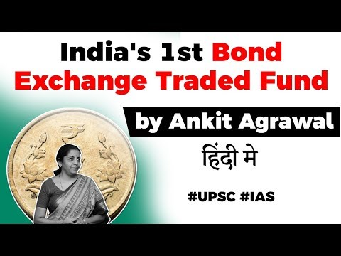 Bharat Bond ETF - India's First Exchange Traded Fund Know All About It, Current Affairs 2019 #UPSC