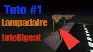 ville s1 1 tuto lampadaire intelligent - Lampadaire Minecraft