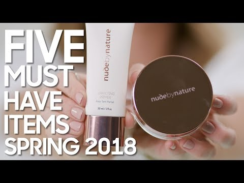 Five Must Have Items | Spring 2018