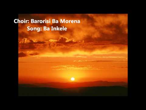 Barorisi Ba Morena- Ba Inkele