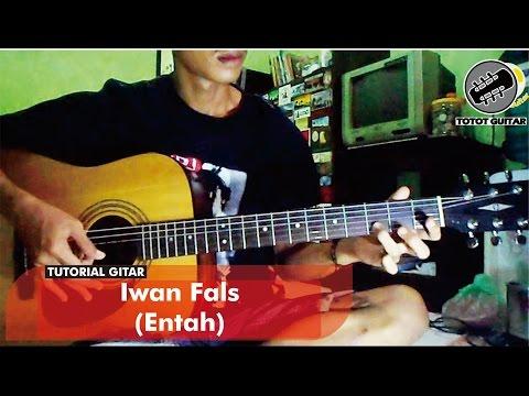 Tutorial Gitar | Iwan Fals - Entah