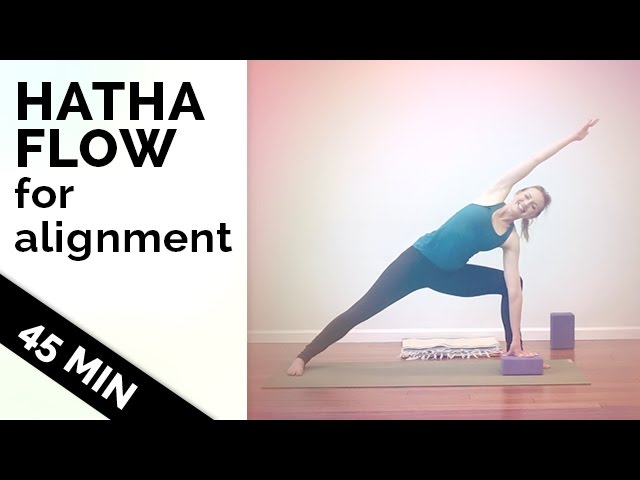 Hatha Yoga Flow How To Improve Your Flexibility And Alignment Yoga For All Levels 45 Min Youtube