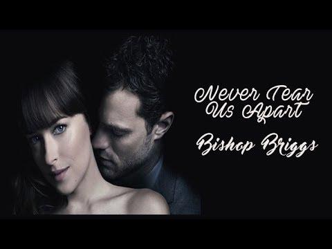 bishop-briggs---never-tear-us-apart-(tradução)-50-tons-de-liberdade-(fifty-shades-freed)