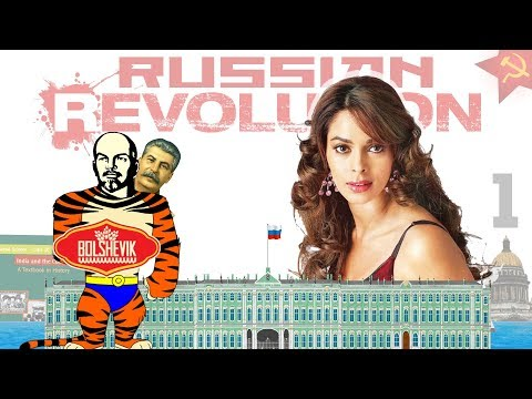 Russian Revolution(part1)mein Mallika Sherawat!! kaise?How? CBSE9 History