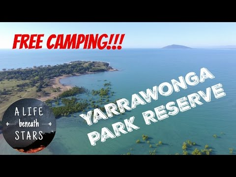 FREE Camping!!!  Qld,  Yarrawonga Park Reserve Review