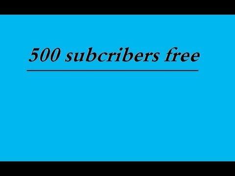 500 Youtube Subscribers