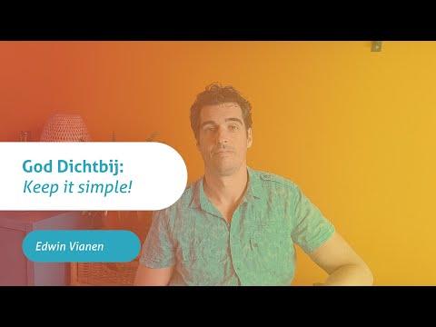 God Dichtbij | Keep it simple!