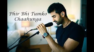 Gambar cover Main Phir Bhi Tumko Chahunga Cover By Apratim | Arijit Singh | Half Girlfriend | KRS