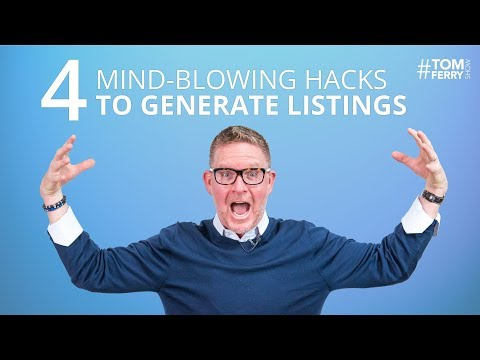 Four Mind-blowing Hacks to Get More Listings | #TomFerryShow