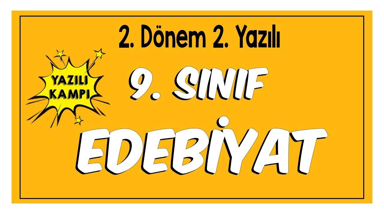 9 Sinif Edebiyat 2 Donem 2 Yaziliya Hazirlik Youtube