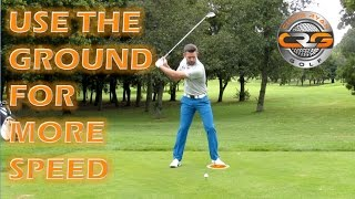 GOLF | USE THE GROUND FOR MORE SPEED
