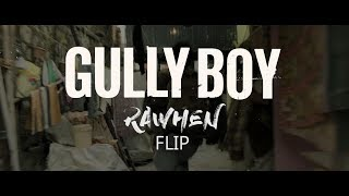 Gully boy - Asli Hiphop [Rawhen Flip]
