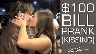 $100 BILL KISSING PRANK