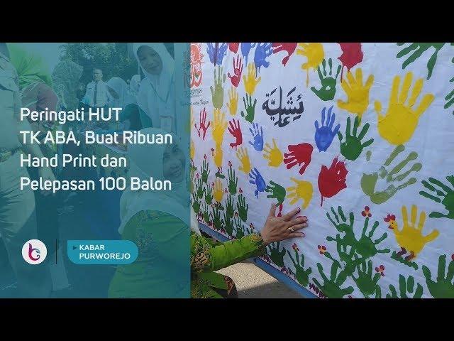 Peringati HUT TK ABA, Buat Ribuan Hand Print dan Pelepasan 100 Balon