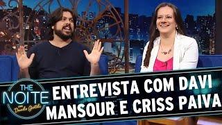 The Noite (18/04/16) - Entrevista com o casal Davi Mansour e Criss Paiva