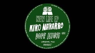 Kiko Navarro - Dope High (Original Mix) (12