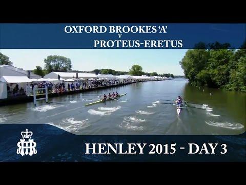 Oxford Brookes 'A' v Proteus-Eretus   Day 3 Henley 2015   Prince Albert