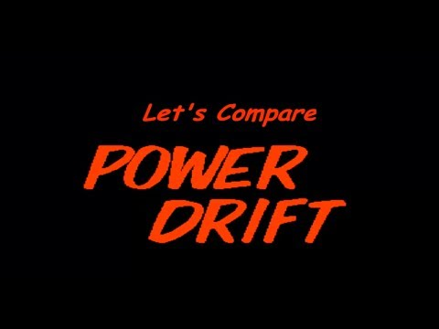 Let's Compare ( Power Drift )