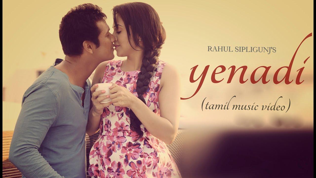Yenadi - Rahul Sipligunj |music video| (Tamil private album) - YouTube