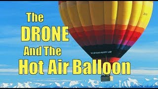 drone-v-hot-air-baloon