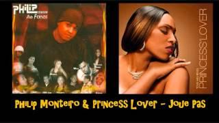 Philip Monteiro & Princess Lover   Joue Pas