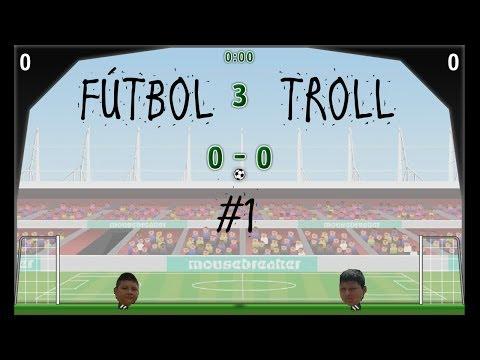 Fútbol troll - capitulo 1