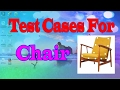 Test Cases for Chair