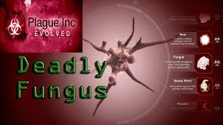 Plague Inc. Evolved - Fungus Normal Walkthrough