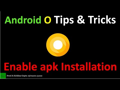 How To Enable Apk Installation In Android Oreo 8.0 (Android O Tips And Tricks)