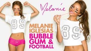 Melanie Iglesias - Bubble Gum & Football