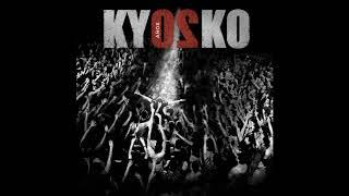 KYOSKO - Concierto (En Vivo) [Kyosko 20 Años] 2016 - ALBUM COMPLETO