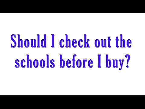 Should I check out the schools before I buy in San Antonio?
