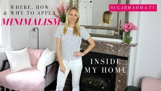 Minimalism Inside My Home - Where, how & Why I Apply Minimalism Principals || SugarMamma.TV