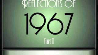 Reflections Of 1967 - Part 2 ♫ ♫  [35 Songs]