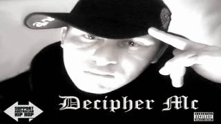 (Decipher Mc) Life Made - By Decipher Mc - Australian Hip Hop - Decipher Mc