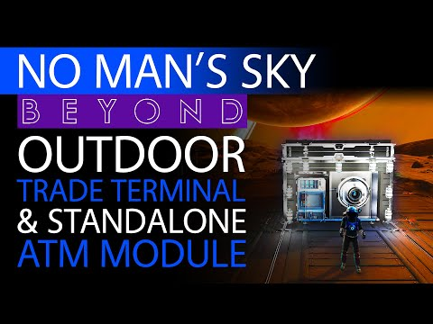 Outdoor Galactic Trade Terminal/ATM | How to No Man's Sky Beyond Guide | Xaine's World Building Tips