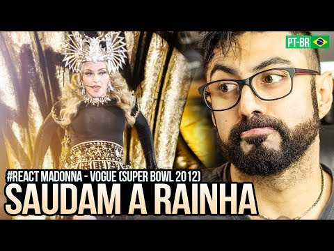 REAGINDO a Madonna - VOGUE (Super Bowl Medley 2012 - HD)