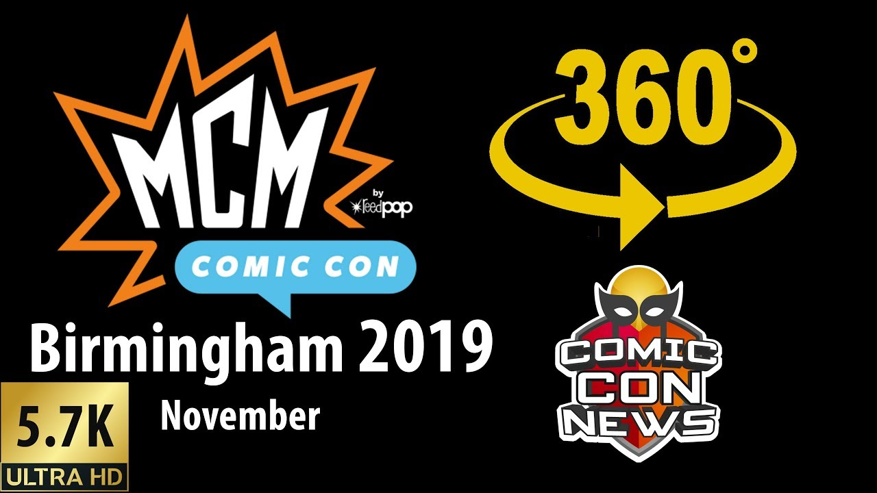 MCM Comic Con Birmingham 2019 Tour - 360 Video