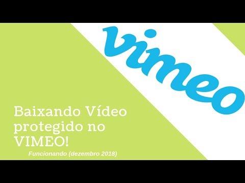 Como fazer download de vídeos do VIMEO incorporados e protegidos! 2019