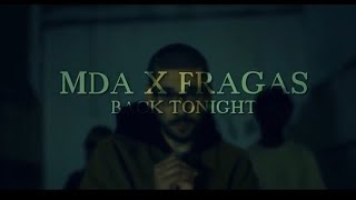 MDA - Back Tonight c/ Fragas
