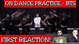 [CHOREOGRAPHY] BTS (방탄소년단) 'ON' Dance Practice | FIRST REACTION!