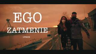 EGO - Zatmenie (Official Lyrics / Text)