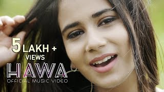 HAWA - The Breeze Of Love  - Latest Hindi  2018 | Prishita