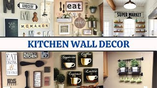 Kitchen Wall Decorating Ideas To Make Your Kitchen Lovely Easy And Budget-friendly