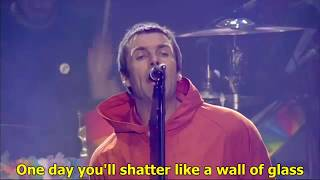 WALL OF GLASS [LYRICS] - Liam Gallagher (Live at One Love Manchester)
