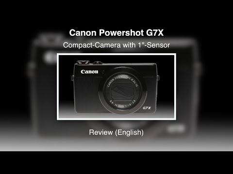 Canon Powershot G7X - Review (English)