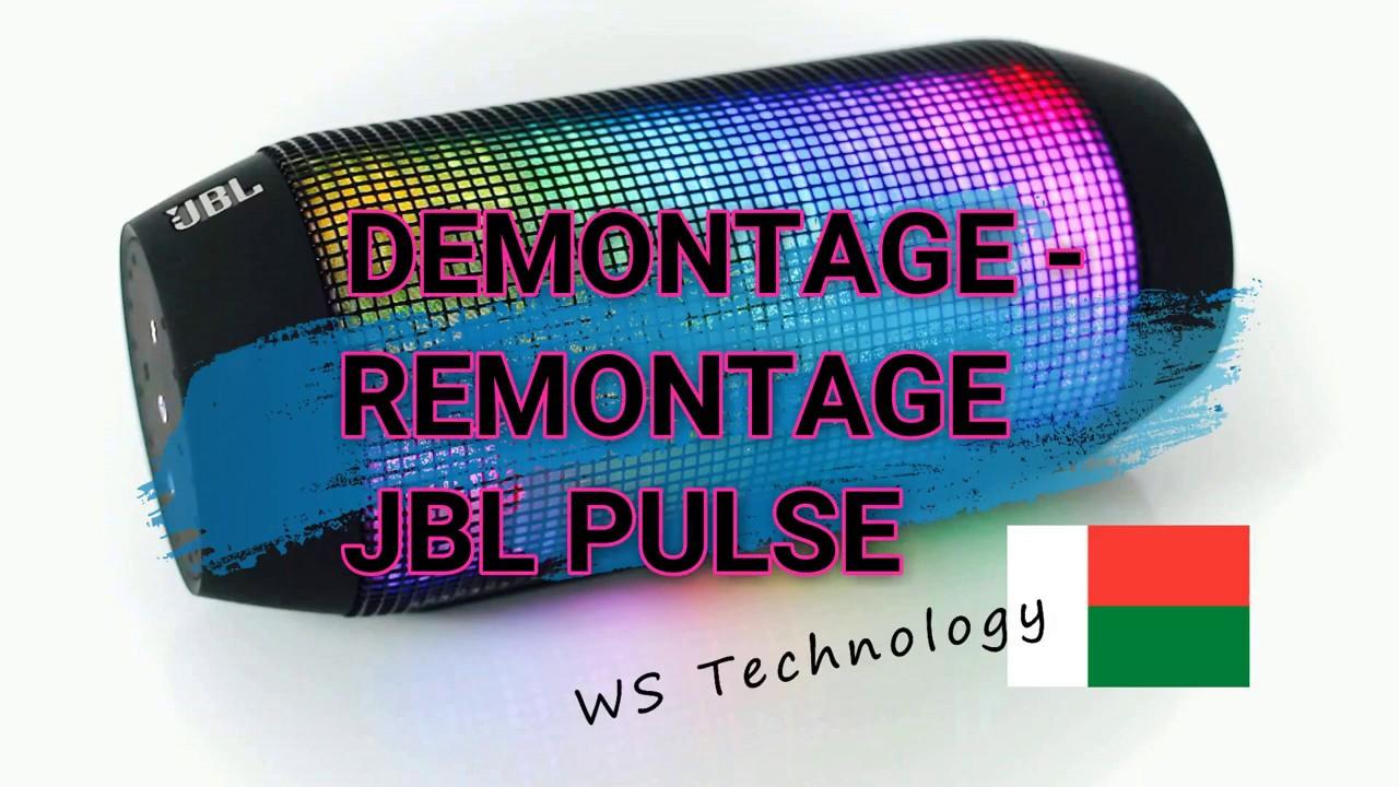 Démontage Et Remontage Jbl Pulse Youtube